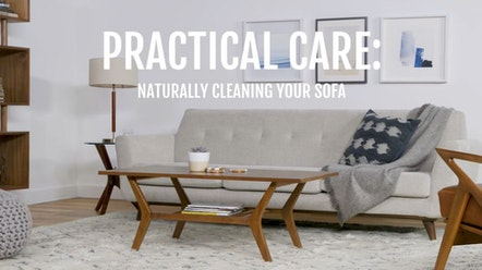 Practical Care: Naturally Cleaning Your Sofa